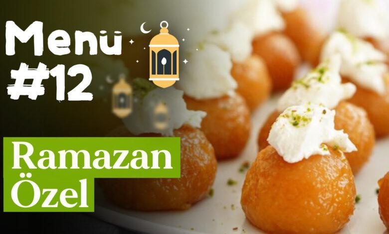Ramazan 12. Gün İftar Menüsü