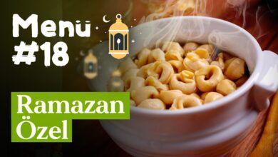 Ramazan 18. Gün İftar Menüsü