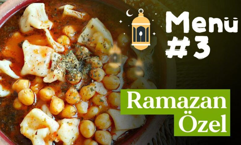Ramazan 3. Gün İftar Menüsü