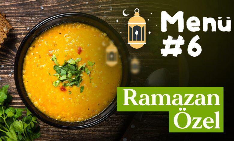Ramazan 6. Gün İftar Menüsü