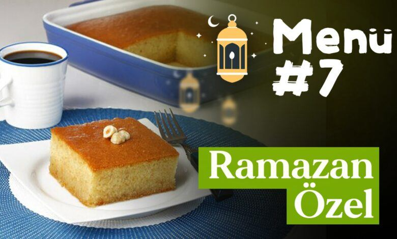 Ramazan 7. Gün İftar Menüsü