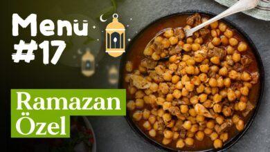 Ramazan 17. İftar Gün Menüsü