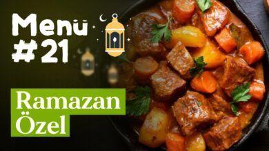 Ramazan 21. Gün İftar Menüsü