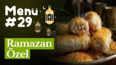 Ramazan 29. Gün İftar Menüsü