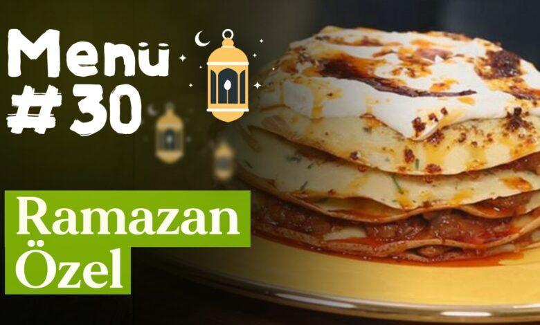 Ramazan 30. Gün İftar Menüsü