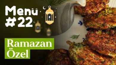 Ramazan 22. Gün İftar Menüsü