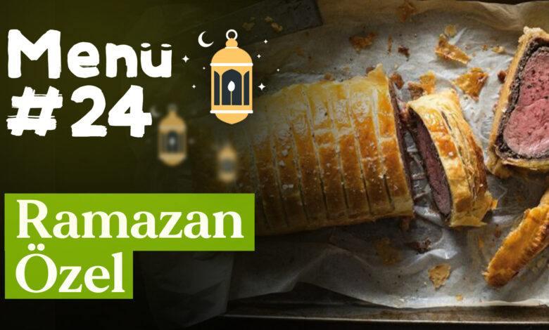 Ramazan 24. Gün İftar Menüsü