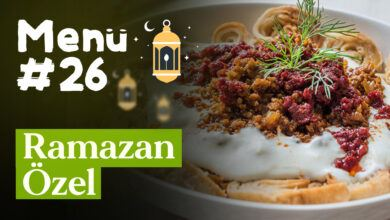 Ramazan 26. Gün İftar Menüsü