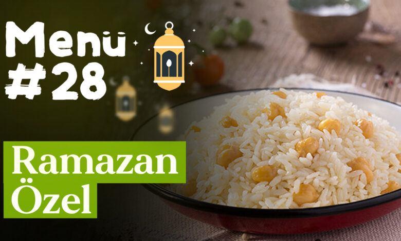 Ramazan 28. Gün İftar Menüsü