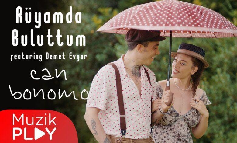 Can Bonomo ft. Demet Evgar - Rüyamda Buluttum Şarkı Sözleri