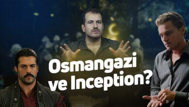 Osman Gazi ve Inception